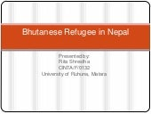 Presentation on bhutanese refugee i...