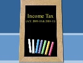Presentation On Income Tax (A.Y. 20...