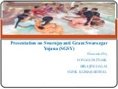 Presentation on swarnjayanti gram s...
