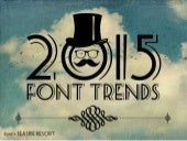 Presentation Font Trends For 2015