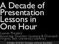 A Decade of Presentation Lessons in One Hour