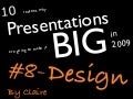 Design - 10 reasons why Presentations are going to make it big in 2009