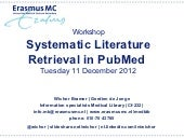Systematic Literature Retrieval in PubMed