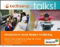 Introduction to Social Media & Fundraising - a Techsoup.Org Webinar