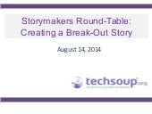Storymakers 2014: Creating a Breakout Story (Hosted by TechSoup)