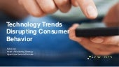 Tech Trends Disrupting Consumer Behavior
