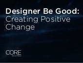 Designer Be Good
