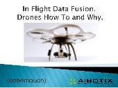 In Flight Data Fusion. Drones How To and Why - Roberto Collina - Codemotion Roma 2015