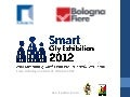 Smart City Exhibition 2012, Bologna 29-30-31 ottobre
