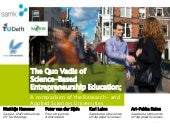 quo vadis of science based entrepreneurship education