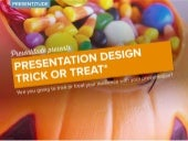 Presentation Design Trick or Treat