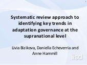 Systematic review approach to identifying key trends in adaptation governance at the supranational level