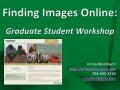 Finding Images Workshop for Graduate Students
