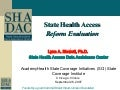 State Health Access Reform Evaluation