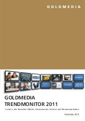 Goldmedia Trendmonitor 2011. Analys...