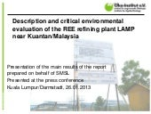 Description and critical environmental evaluation of the REE refining plant LAMP near Kuantan/Malaysia