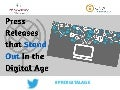 Press Releases that Stand Out in the Digital Age