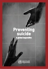 WHO CDC Preventing Suicide: A Global Imperative