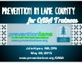 Prevention in Lane County: Information for CASAs in Training