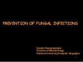 PREVENTION OF FUNGAL INFECTIONS