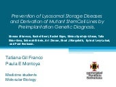 Prevention of lysosomal storage dis...