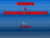 Preventive And Interceptive Orthodo...