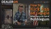 How to Kick Ass on Google When You're All Out of Bubblegum
