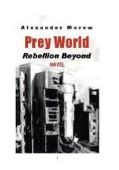 Prey World II - Rebellion Beyond