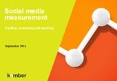 A guide to realistic social media and measurement