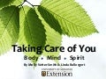 Taking Care of You: Body, Mind, Spirit
