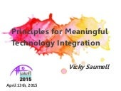 Principles for Meaningful Technology Integration
