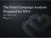 The Print Campaign Analysis by Millward Brown Digital