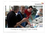 Printing as a Means of Paper Testing