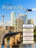 Print 'n Fly Guide to SC15 in Austin