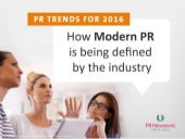 PR Trends for 2016: How Modern PR is being defined by the industry