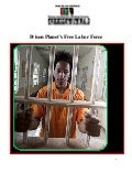 Prison Planet: Free Labor Force