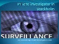 Private investigator in stockholm