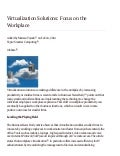Private Virtualization Solutions - Focus on the Workplace