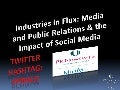 PR Newswire  Event Chicago September 2009 - Industries In Flux: Meida and Public Relations & the Impact of Social Media