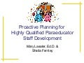 Proactive Planning for Highly Qualified Paraeducator Staff Development