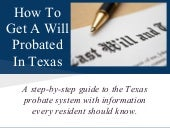 How To Get A Will Probated In Texas...