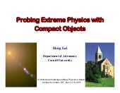 Probing Extreme Physics With Compact Objcts