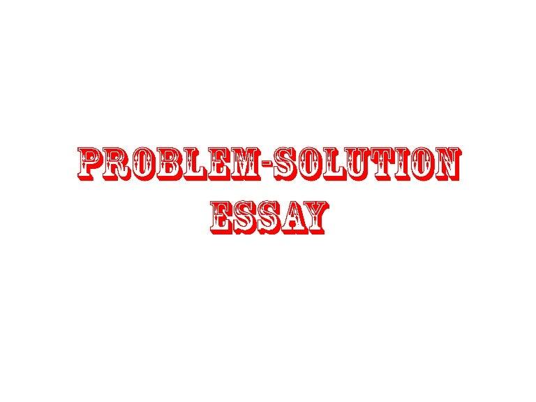problem solution essay slide show