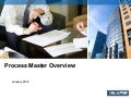 Process Master Overview Jan 2010