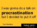 How to Beat Procrastination - 30 November 2009