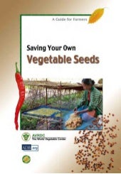 Saving Your Own Vegetable Seeds A G...