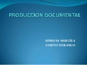 Produccion documental 2