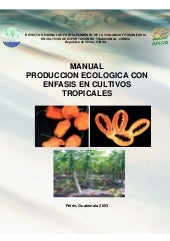 Produccion ecologicacultivostropicales