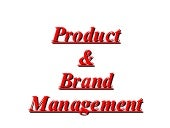 Product and brand managment