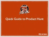 Product Hunt Quick Guide